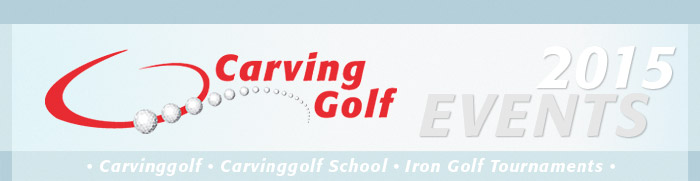 Carvinggolf Events 2015